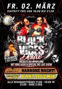 Black Vibes Deluxe with Rino Aqua & Mc Luis Martines@Excalibur