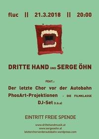 Dritte Hand und Serge Öhn FEST im fluc@Fluc / Fluc Wanne