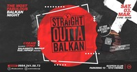 Straight Outta Balkan x 03/03/18@Scotch Club