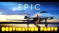 EPIC Destination Party - Sa, 24.2 Zick Zack@ZICK ZACK