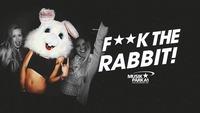 F**K the Rabbit!@Musikpark-A1