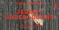 3 YRS Manifest w/ Jeremy Underground (MLIU, FR)@SASS
