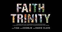 Faith Trinity | Das Osterfestival mit Tiga, Radio Slave & Cosmjn@Pratersauna
