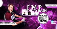 ★★ FMP Birthday Bash ★★@oceans House Club