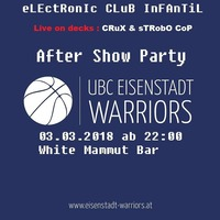InFAnTiL pres. VIP Warriors After show party@Piccolo Bar Eisenstadt