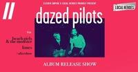 Dazed Pilots • Release Show • Rockhouse Salzburg@Rockhouse