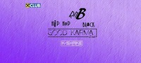 Good Karma - Hip Hop & Black Edition !@K-Shake
