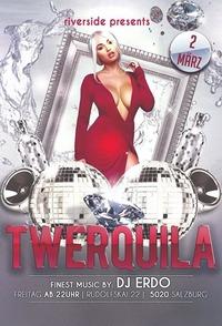 # TWERQUILA #@Riverside