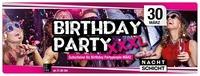Birthday Party XXXL - 30.03.2018@Nachtschicht