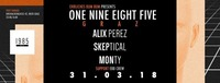 EBB pres. 1985 Music (Alix Perez, Skeptical & Monty)@Postgarage