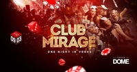 Club Mirage@Praterdome