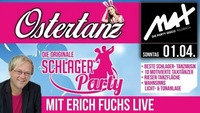▲▼ Ostertanz - LIVE mit DJ Erich Fuchs ▲▼@MAX Disco