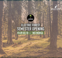 Electric Forest - Semester Opening