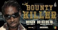 Bounty Killer - Do 03.05.2018 - Reigen / Vienna@Reigen