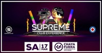 SUPREME - One More Time!@Chaya Fuera