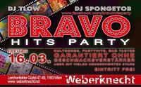 BRAVO Hits Party at Weberknecht / 16.03.2018@Weberknecht