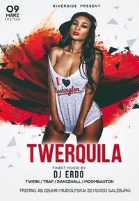 >> TWERQUILA <<@Riverside
