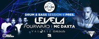Drum&Bass Session pres. LEVELA & FOURWARD@Bollwerk