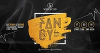 FANCY x Fabulous Saturday x 17/03/18@Scotch Club