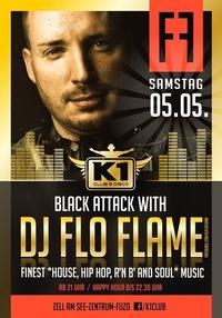 Black Attack with DJ FLO FLAME - Hip Hop & R'n'B! - 05 05 2018 - K1 CLUB