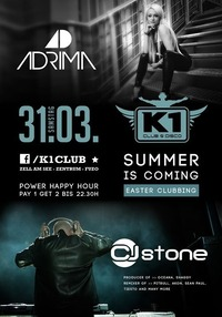 Adrima vs. CJ Stone ∆ Easter Clubbing ∆ Summer is comming@K1 CLUB