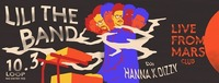 Live From Mars Club #29 w/ Lili the Band/ HANNA x DIZZY@Loop
