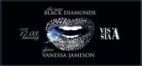 Black DIAMONDS  Djane Vanessa Jameson@Vis A Vis