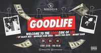 Goodlife x The GOOD side of LIFE x 24/03/18@Scotch Club