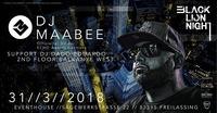 BLN presents: DJ Maabee live@Eventhouse Freilassing