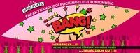 ★B A N G !★ #2 (Bang!)@Club Spielplatz