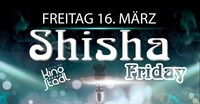 Shisha Friday@Kino-Stadl