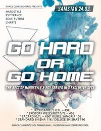 Go Hard Or Go Home@Kino-Stadl