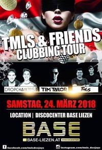 TMLS & Friends Clubbing TOUR 2018@BASE