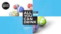 All You Can DRINK Easter Edition@Club Motion