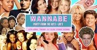 Wannabe - Best of 90'S + 00'S // 13th April at Club Titanic@Titanic Club