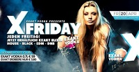 � X-Friday � Presented by EXAKT VODKA@oceans House Club