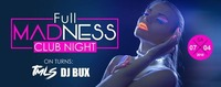 Tmls/Dj BUX Full Madness Club Night!@Bollwerk