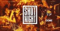 Shot Night@Praterdome