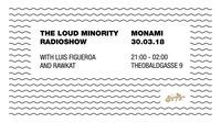 The Loud Minority Radio Show at Monami@Mon Ami