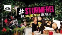 Sturmfrei! Die Closing Party eskaliert!@Empire St. Martin