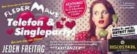Telefon & Single Party@Fledermaus Graz