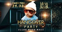 The Hangover Party - Alles Muss Raus@Kino-Stadl
