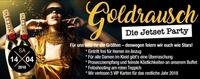 Goldrausch: Die Jetset-Party@Tollhaus Weiz