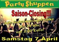 Samstag 7.April Saison Closing!@Partyshuppen Aspach