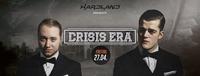 Hardland pres. Crisis Era im Empire Neustadt@Empire Club