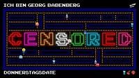 CENSORED x RETRO x Pac-Me Georg!@Babenberger Passage