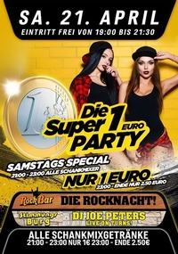 Die Super 1€ Party - Jeden Freitag@Excalibur