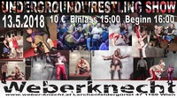 Underground Wrestling Show@Weberknecht