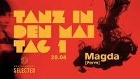 Tanz in den Mai Tag 1: Magda@Pratersauna