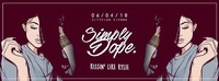 SIMPLY DOPE // KISSIN' LIKE KYLIE // 06.04. // CITY CLUB VIENNA@Club Nautica